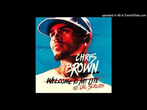 Chris Brown - Welcome To My Life Feat. Cal Scruby (Official Audio)