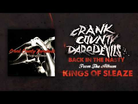Crank County Daredevils - Back In The Nasty (Official Track)
