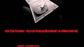 Van Der Karsten   Human Nature Backslash vs  Mikkas Remix