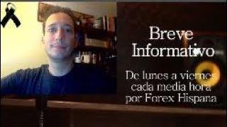 Breve Informativo - Noticias Forex del 24 de Octubre 2018