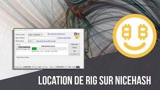 [FR] Location de RIG sur Nicehash [Bitcoin,ETH]