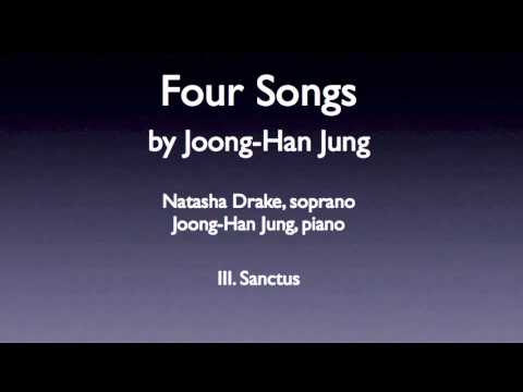 Joong-Han Jung - Four Songs 03 Sanctus