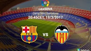 Barcelona vs Valencia ●La Liga ● Promo | Барселона vs Валенсия ● 19⁄03⁄2017 ● HD