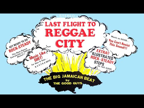Rock steady mix!! Last Flight To Reggae City (full)