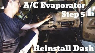 Part 5 - Re-install Dashboard - Chevy Suburban A/C Evaporator
