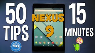 50 Tips and Tricks for Nexus 9 and Android Lollipop in 15 MINUTES! - The Ultimate Quick Guide