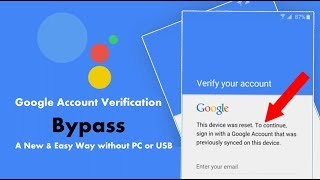 A New & Easy Way to Bypass Google Account Verification 2019 without PC or USB
