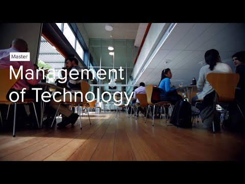 The master programme Management of Technology at TU Delft