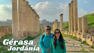 Gérasa | JORDÂNIA 🐪 cidade do Decapolis do ministério de JESUS CRISTO