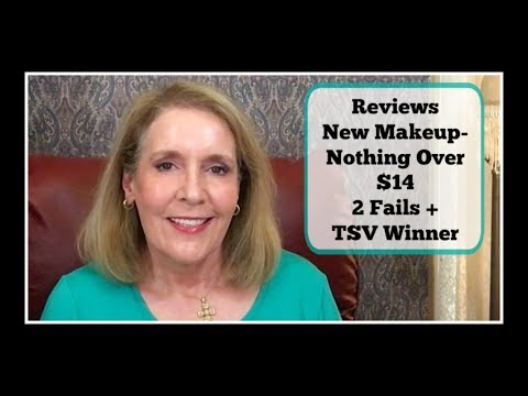 Nothing Over $14 - New Makeup - Reviews - 2 Fails & QVC TSV Winner