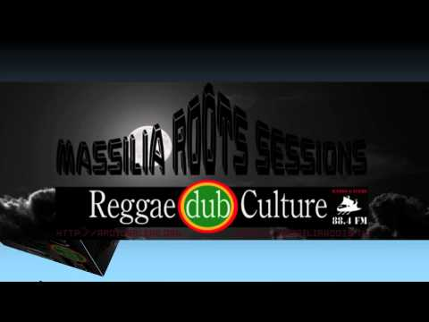 MASSILIA ROOTS SESSION #1 Radio Galere 88 4FM Marseille