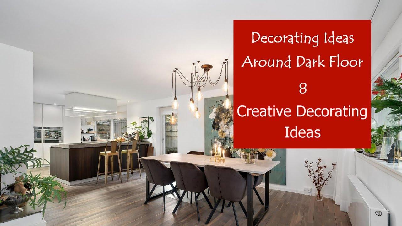 Download Decorating Ideas Around Dark Floor   CREATIVE DECORATING IDEAS #8