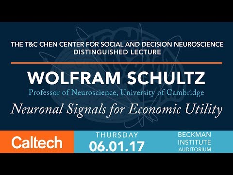 Neuronal Signals for Economic Utility - W. Schultz - 6/1/17