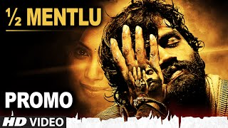 OFFICIAL ½ Mentlu Promo || Half Mentlu || Sandeep, Sonu Gowda
