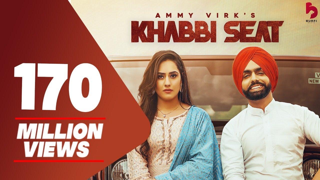 Download Khabbi Seat - Official Video | Ammy Virk Ft Sweetaj Brar | Happy Raikoti | MixSingh | Burfi Music