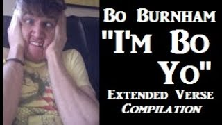 "Bo Burnham | ""I'm Bo Yo"" Extended Verse | Compilation"