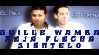 EL REJA & EL FLECHA  SIENTELO Guille Wamba - Solo Djs)