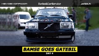 Bamse Goes Gatebil: Day 4
