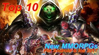 Top 10 New MMORPGs For Android & ios 2017 HD 🥇  The Best MMORPG in 2017 (Android & ios)