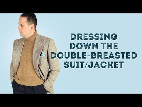 How To Dress Down A Double-Breasted Jacket - Casual Suit Secrets