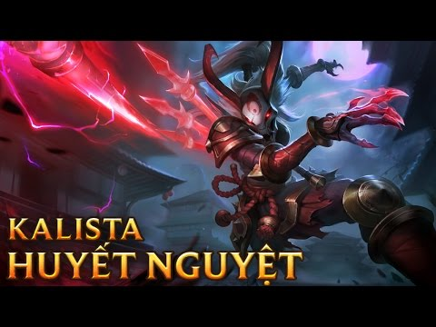 Kalista Huyết Nguyệt - Blood Moon Kalista - Skins lol