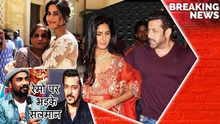 Salman's Family Find Katrina Kaif Best Life Partner For Him, Salman Khan Gets Angry On Remo D'souza