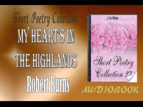 My Heart's in the Highlands Robert Burns Audiobook Short Poetry