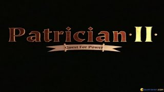 The Patrician 2 - 2000 PC Game, introduction and gameplay