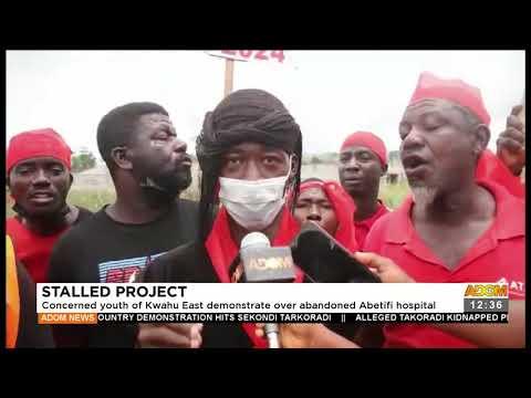 Concerned youth of Kwahu demonstrate over abandoned Abetifi hospital -Premotobre Kasee (22-9-21)