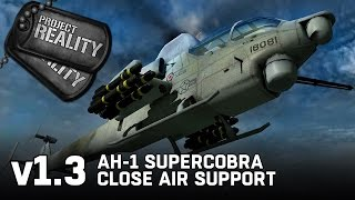AH-1 Supercobra Close Air Support - Project Reality v1.3