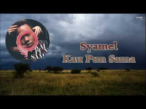 Syamel - Kau Pun Sama ★Nightcore★