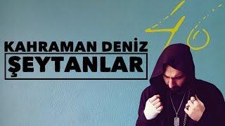 Kahraman Deniz - Şeytanlar (Official Audio)