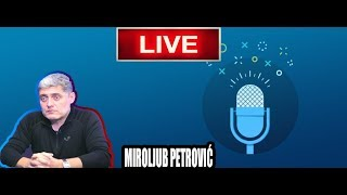 Večernji podcast- Miroljub Petrović/ LIVE