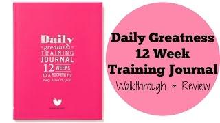 Daily Greatness 12 Week Training journal | Walkthrough & Review
