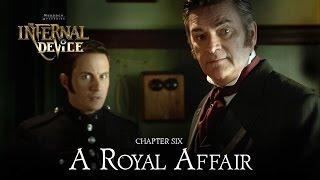Murdoch Mysteries: The Infernal Device: A Royal Affair
