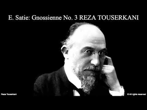 SATIE Gnossienne No. 3 (Reza Touserkani)