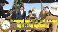 GTA Diamond Resort And Casino All Story Missions Playthrough And Ending