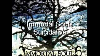 Watch Immortal Souls Suicidalive video