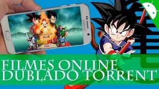 Melhor Forma ver Filmes Online Dublado Torrent Android