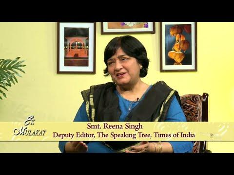 Ek Mulakat |Ep - 230 | Smt.  Reena Singh,Deputy Editor,The Speaking Tree,Times of India