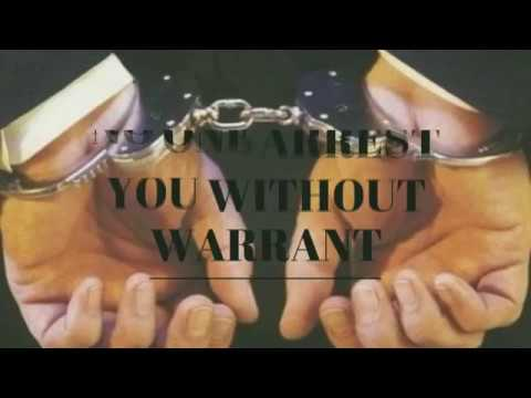 The Law Series-  can't arrest without warrant