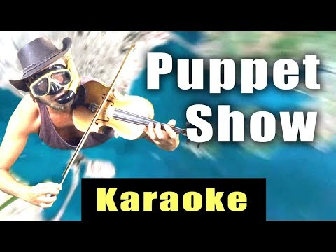 Puppet Show - Karaoke Version