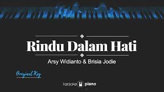 Gambar cover Rindu Dalam Hati (ORIGINAL KEY) Arsy Widianto & Brisia Jodie (KARAOKE PIANO)