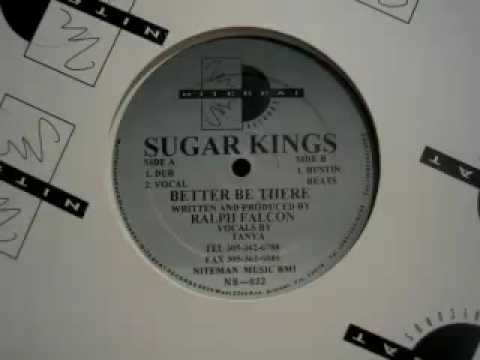 Sugar Kings - Better Be There  (Bustin Beats)
