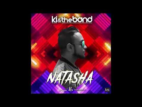KI & The Band - Natasha (2019 Chutney Soca)
