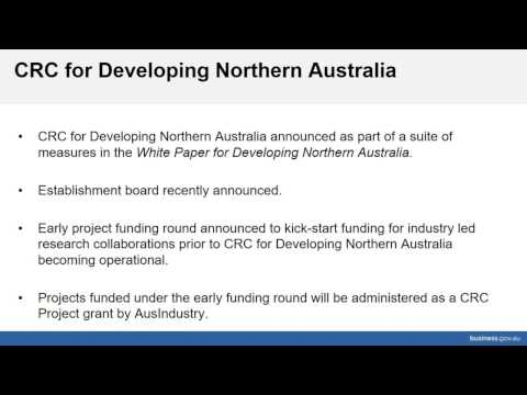 CRC for Developing Northern Australia Project Funding Round Information Session