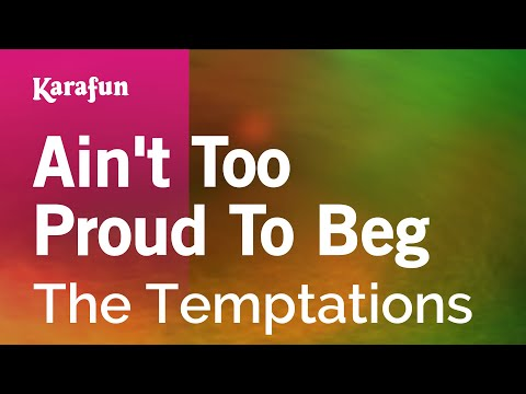 Karaoke Aint Too Proud To Beg  The Temptations *