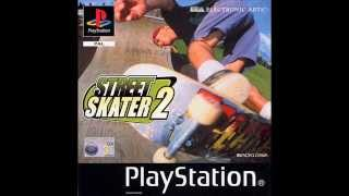 STREET SKATER 2 FULL SOUNDTRACK PSX STREET SK8ER 2 FULL SOUNDTRACK