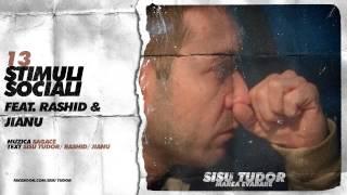 Sisu Tudor - Stimuli Sociali (feat. Rashid & Jianu)