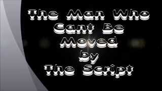 Download Lagu The Script - The Man Who Can't Be Moved [ Lyric + Chord ] Mp3